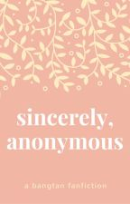 Sincerely, Anonymous (BTS Fanfiction) by fanfictionemporium