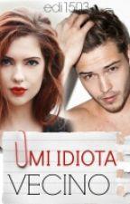 Mi Idiota Vecino  by edi1503