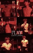Play ➳ Byun Baekhyun [one shot] by Galaxy_minmin