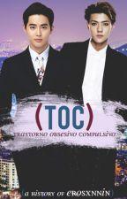 T.O.C | SeHo by erosxnnin