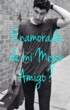 Enamorada de Mi Mejor Amigo? - Shawn Mendes by muffin9818