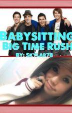 Babysitting Big Time Rush by Skylar78