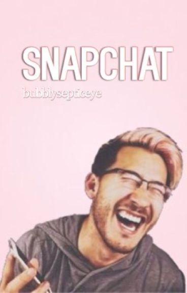 Snapchat (Septiplier Fanfiction)