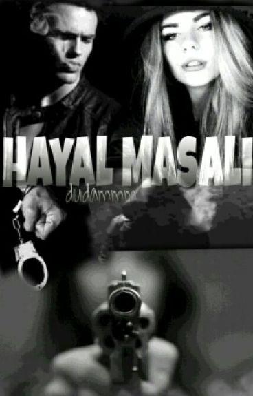 HAYAL MASALI(PSİKOPAT SERİSİ)