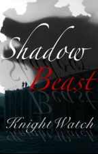 Shadow Beast by KnightWatch