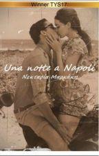 Una notte a Napoli by NektariaMarkakis