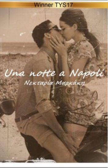 Una notte a Napoli {TYS17}