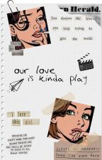 our love is kinda play ;; fem!larry by larrysbuceta