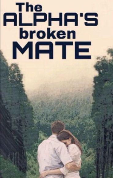 The Alpha'a Broken Mate