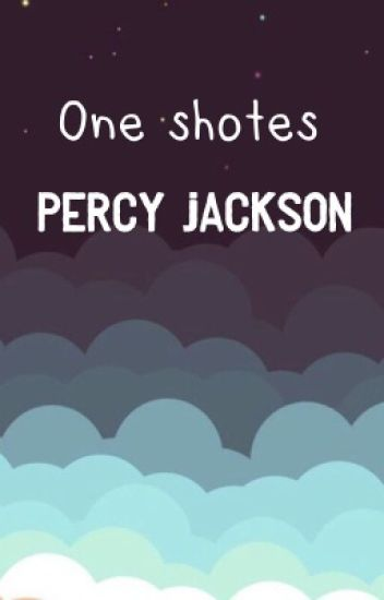 One shotes Percy Jackson