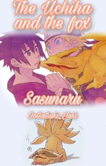 The Uchiha and the fox ~ Sasunaru