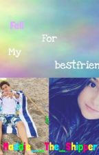 I Fell For my bestfriend {Brannie FanFic} by Maddie__MCD_Shipper