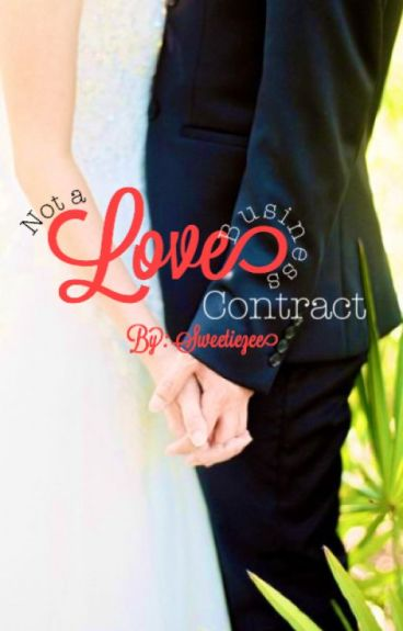 Not Love A Business Contract