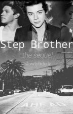 Step Brother: The Sequel by slowlyinhale