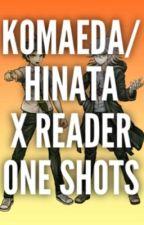 Komaeda/ Hinata x Reader - One Shots by GhostKomaeda