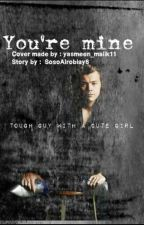 ( متوقفة ) You're Mine 2  by SosoAlrobiay6