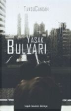 Yasak Bulvarı -2 (ASKIDA) by Busrakoc3
