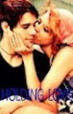 Holding Love by JeSuisBelle16