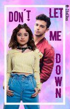 Don't Let Me Down (Lutteo) {C O M P L E T A} by _GlowVarchie_