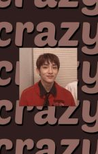 Crazy 〽WinWin  by -kkxebsong