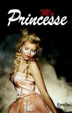Ma Princesse! by kyrallia