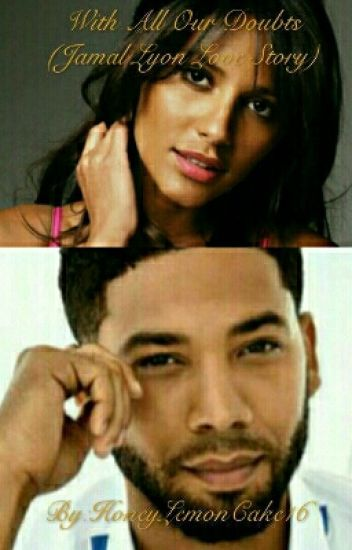 With All Our Doubts (Jamal Lyon Love Story)