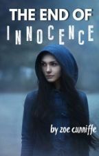 The End of Innocence (Serena Effect, #1) by kieran_grace