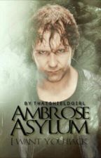 Ambrose Asylum  by ThatShieldGirl
