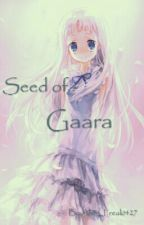 Seed Of Gaara ( Sequel To Love In An Asylum) by Alien_Freak1427