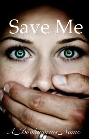 Save Me, Alpha by A_Bookworms_Name