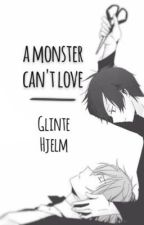 A monster can't Love [Shizaya Fanfic] by GlinteHjelm