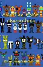 Ask The FNAF characters (ON HOLD) by AdorableCatFaceBoi