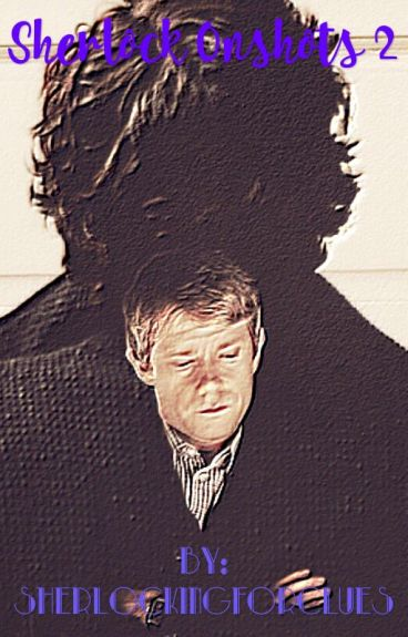 Sherlock Oneshots 2