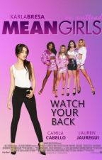 Mean Girls by karlabresa