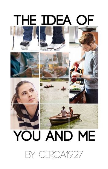 The Idea of You and Me