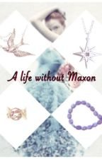 A life without Maxon {Complete} by WeirdAuthor101