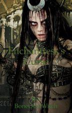 Enchantress's Curse by BoneDustWitch