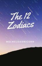 The 12 Zodiacs by MelmelDaUnicorn