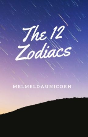 The 12 Zodiacs by MelmelDaUnicorn