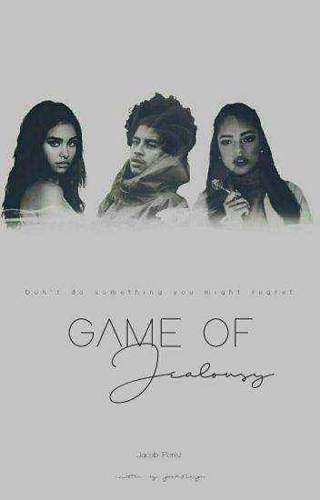 Game Of Jealousy