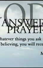 The Answered Prayer by RiverShrewsbery