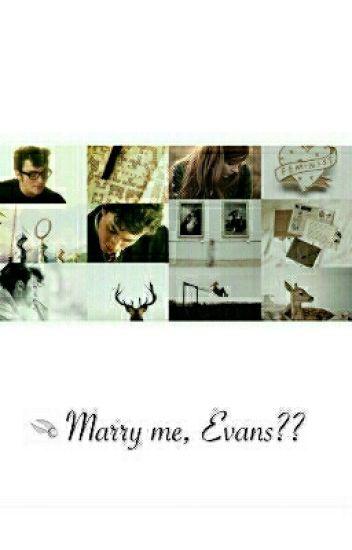 Vezmeš si mě Evansová??