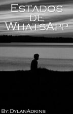 Estados de WhatsApp by DylanDylan0