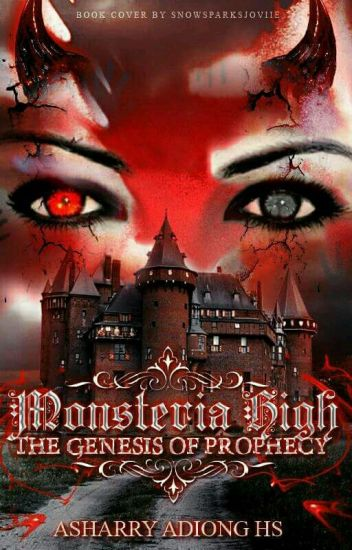 Monsteria High : The Genesis of Prophecy