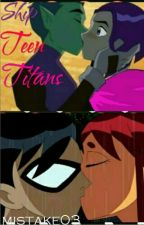 Ship Teen Titans  by _mistake04