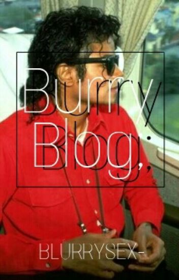 Blurry Blog;