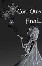 Con otro final {one-shot} by ClaryDeb