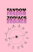 fandom zodiacs  by queenjessN