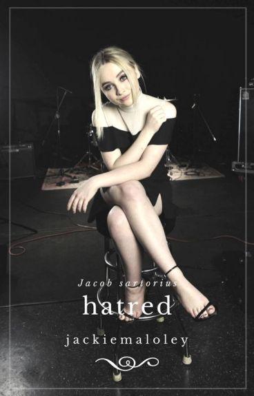 Hatred || sartorius