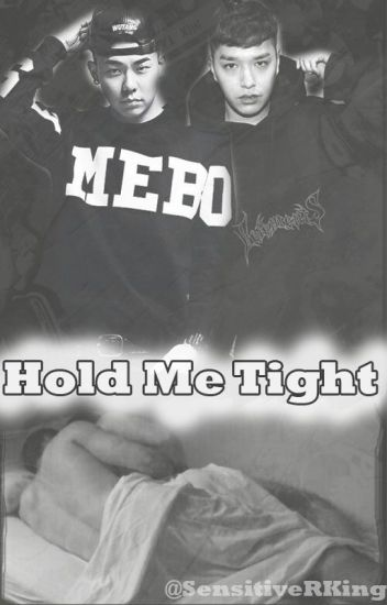 Hold Me Tight; Yaoi